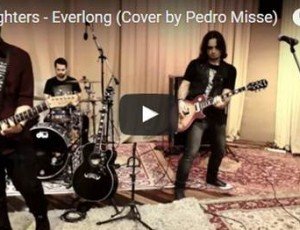 Foo Fighters – Everlong (Cover by Pedro Misse)